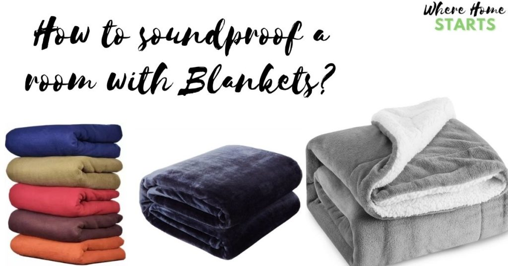 How to soundproof a room with Blankets?